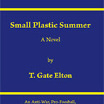 T. Gate Elton: Small Plastic Summer