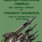 President Eisenhower: The Military-Industrial Complex