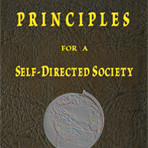 Jesse S. Smith: Principles for a Self-Directed Society